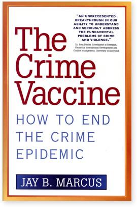 The Crime Vaccine