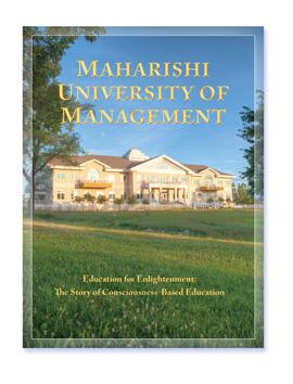 Maharishi University of Management: Education for Enlightenment