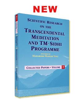 Scientific Research on Transcendental Meditation and TM-Sidhi Program - Vol 7